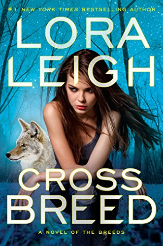 Book Review *  Cross Breed  by LoraLeigh
