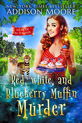 Red, White, and Blueberry Muffin Murder: CozyMystery